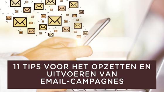 11 tips voor het opzetten en uitvoeren van email-campagnes
