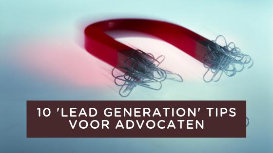 Lead Generatie voor advocaten
